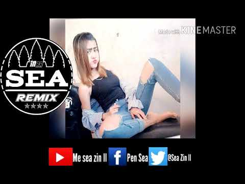 Remix bek Soy[ឡូយកប់]Please welcome To Me sea zin to