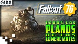 Fallout 76 - Todos los planos de los comerciantes