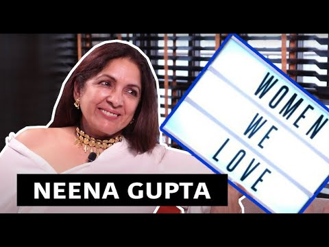 Women We Love: Neena Gupta I Rajeev Masand