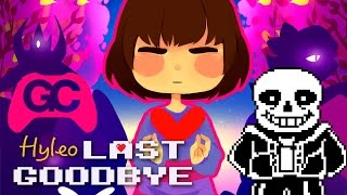 Undertale Remix ▸ Last Goodbye ▸ Hyleo Happy Hardcore Remix
