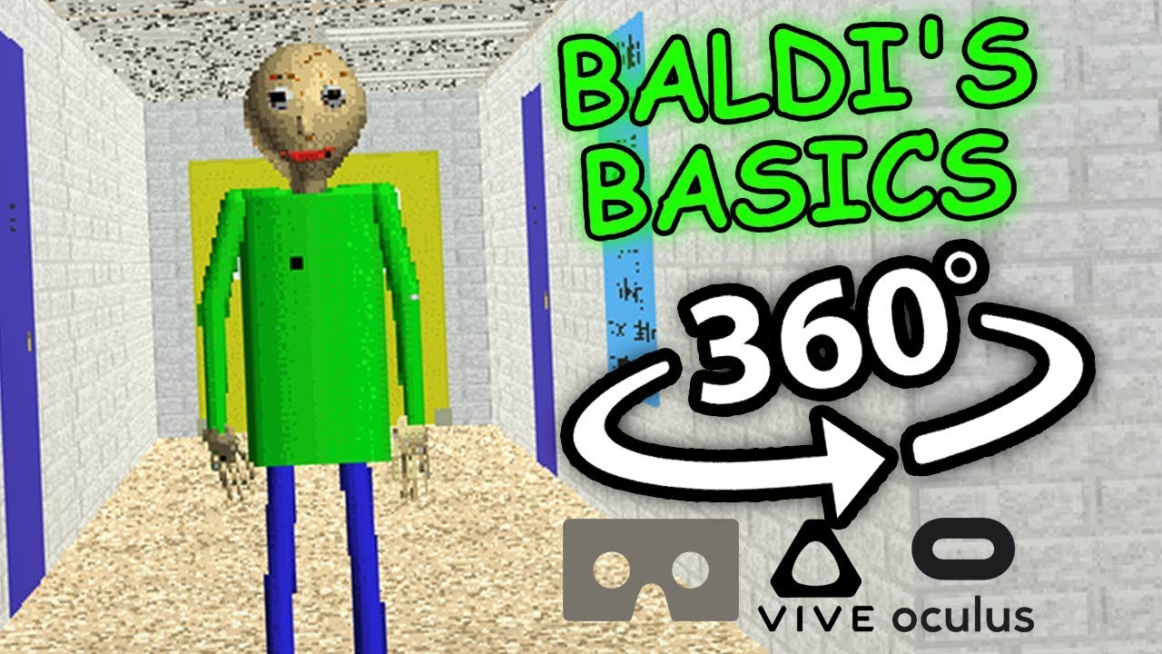 Baldi's Basics 360: Baldi's Basics in Education and Learning 360 VR