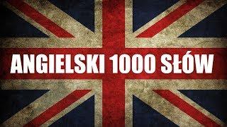 1000 SŁÓW ANGIELSKI - Szybka Nauka Angielskiego Online dla początkujących.