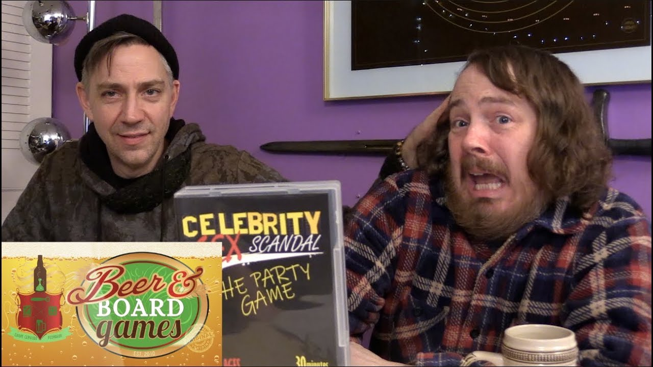 Celebrity S** Scandal | Beer and Board Games