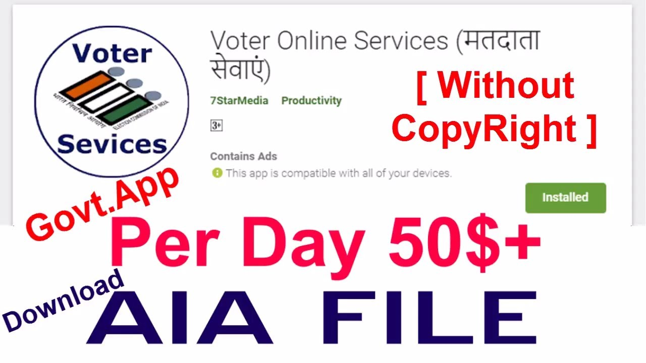 Download AIA File of Voter List and Make any Govt App (i e Aaadhar