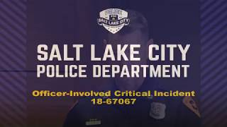 SLCPD Officer Involved Critical Incident Video Release