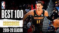 Best 100 Handles & Crossovers | 2019-20 NBA Season