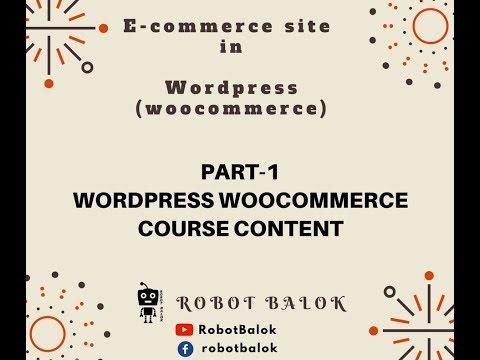 Wordpress woocommerce course content part-1 | Robot Balok