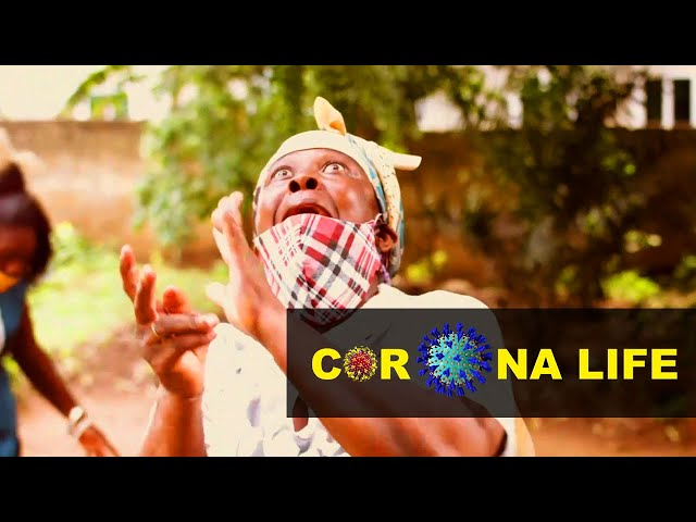 Corona Life - Episode 19 - Fatality | TV/WEB SERIES GHANA