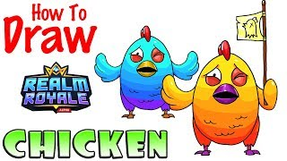 How to Draw the Chicken | Realm Royale
