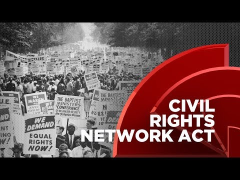 Civil Rights Network Act Passed