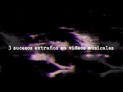 Tres sucesos extraños en videos musicales