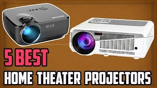 5 Best Home Theater Projectors