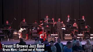 TGB Jazz Band - Locked out of Heaven - Phoenix Union High School District