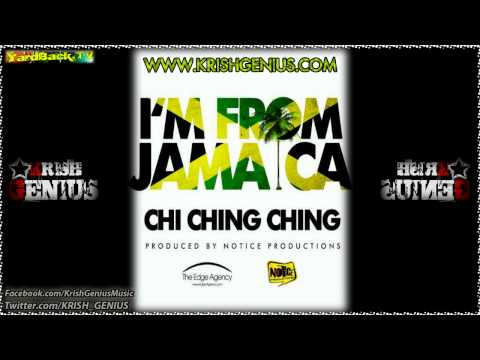 Chi Ching Ching - I'm From Jamaica [Oct 2011]