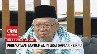 Usai Daftar ke KPU, Ma'ruf Amin: Saya Siap! Pilpres 2019