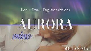 MINO (송민호) - AURORA (오로라) (Color Coded Lyrics Han|Rom|Eng)
