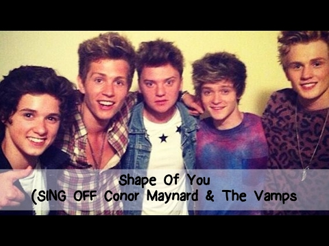 Shape Of You (SING OFF Conor Maynard & The Vamps) /Lyrics