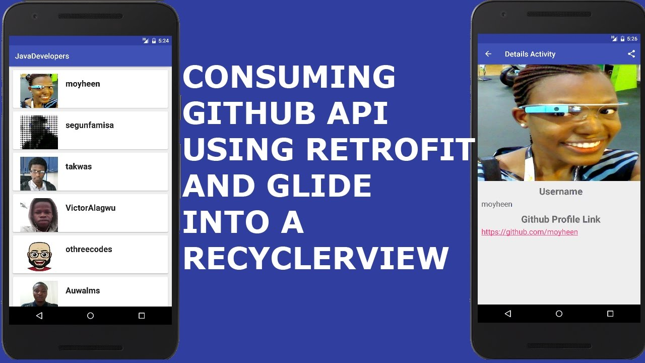 CONSUMING GITHUB API USING RETROFIT AND GLIDE INTO A RECYCLERVIEW IN ANDROID