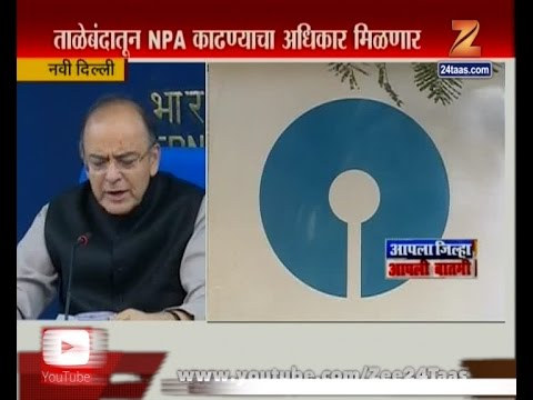 New Delhi | Finance Minister | Arun Jaitely | Gave Relief To Banks