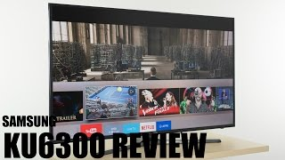 SAMSUNG KU6300 REVIEW FROM A REAL USER