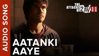 Aatanki Aaye (Audio Song) | The Attacks Of 26/11 ft. Nana Patekar & Sanjeev Jaiswal
