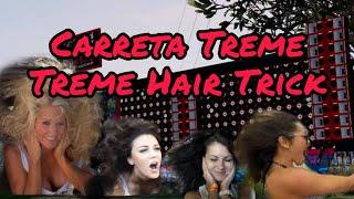 Carreta Treme Treme Hair Trick