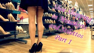 Shoe Shopping in Miniskirts and Stilettos - Part 1