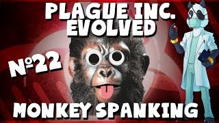 Monkey Spanking #22 Plague Inc with Panda [Simian Flu Brutal]