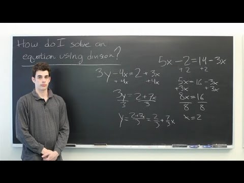 How Do I Solve an Equation Using Division? : Mathematics: Division & More