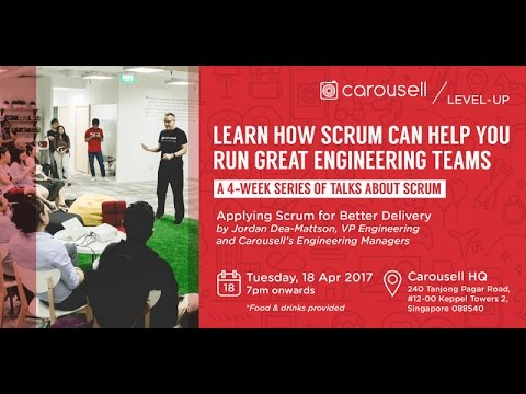 Carousell Level-Up: Applying Scrum For Better Delivery - Carousell