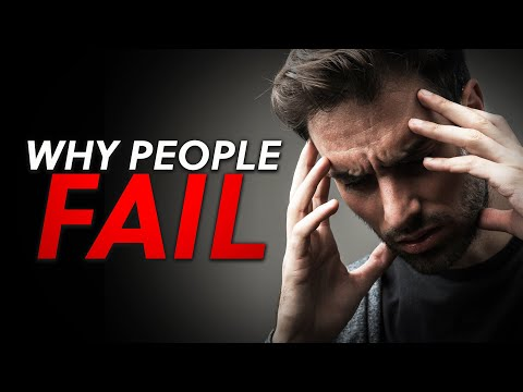 Why Most People Fail – Motivational Video