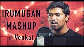 Iru Mugan | Halena | Kannai Vittu | Oh Maya | Mashup | Venkat | Harris Jayaraj