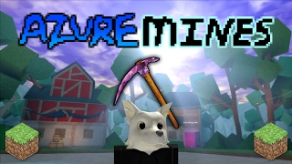 This Roblox Game Is Like Minecraft ! ( Azure Mines )