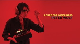Peter Wolf: How Do You Know