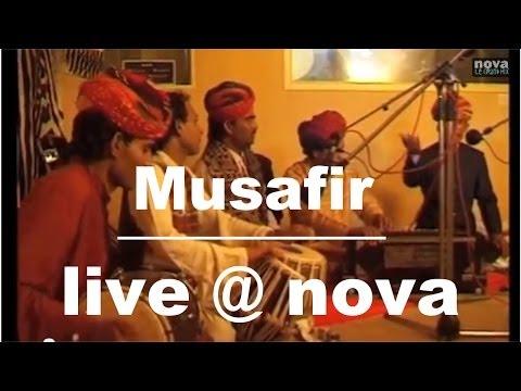 Musafir • Live @ Nova (Rajasthan)