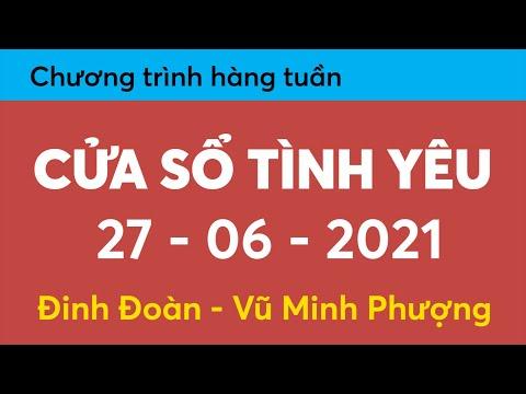 Nghe Cửa Sổ Tình Yêu hôm nay 27-06-2021   Tư Vấn Chuyện Thầm Kín   Tư Vấn Hôn Nhân Gia Đình