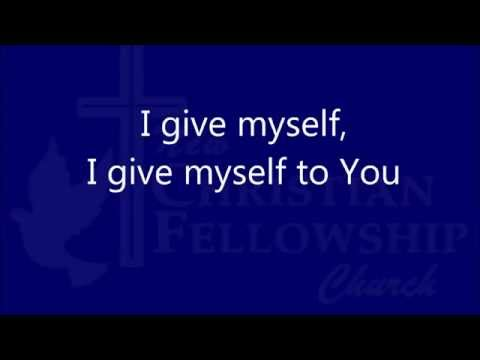 I give myself away - William Mcdowell - Lyrics