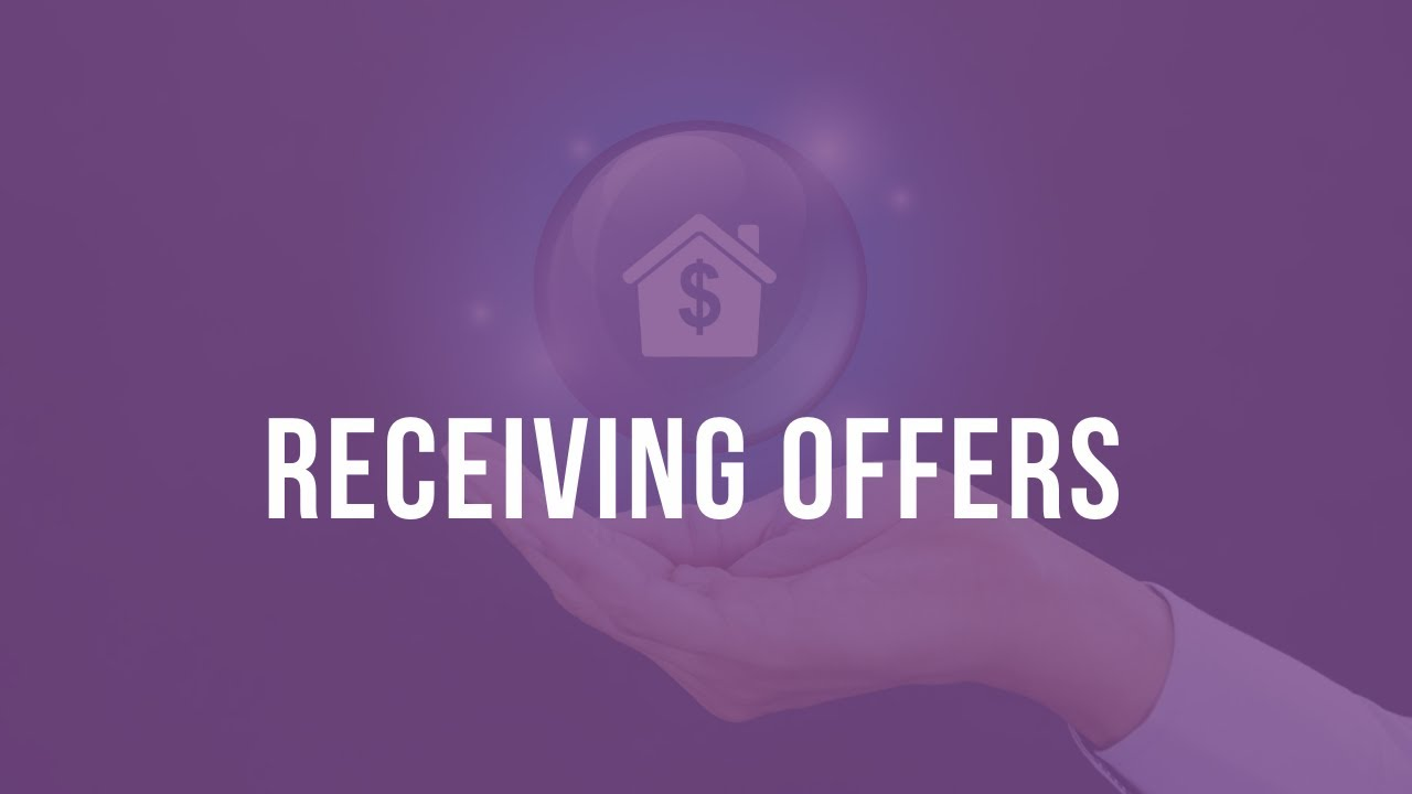 Receiving Offers on Your Home !