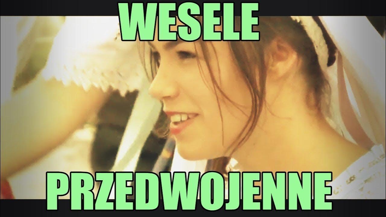 Polskie Wesele Przedwojenne Radzanovia Youtube