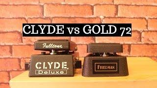 BOUTIQUE WAH SHOOTOUT PART 2: Friedman Gold 72 vs Fulltone Clyde Deluxe