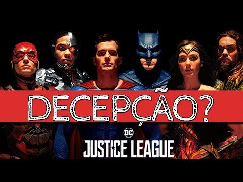 Porque Liga da Justiça é uma decepção? | Desabafo