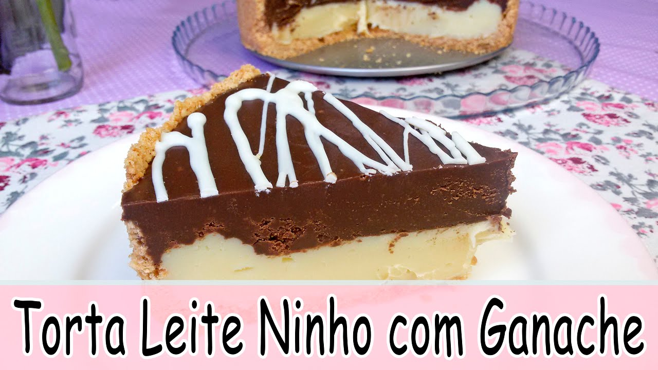 Super Como Fazer TORTA DE LEITE NINHO COM GANACHE | Receitas Tá na Hora  EH27