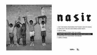 Nas - Everything feat. The Dream and Kanye West [HQ Audio]