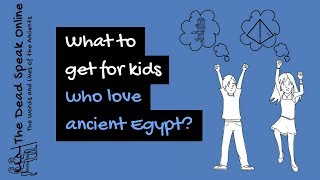 9 Best Gifts For Kids Who Love Ancient Egypt – Gifts For Girls And Gifts For Boys 2018