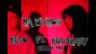 Hedo - Na Wynos feat.  HudyHary (Gizmo RMX)