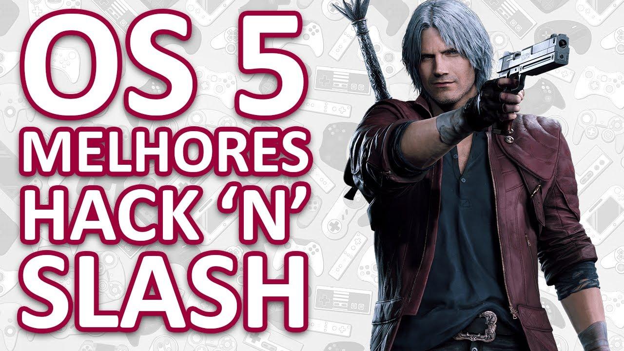 Os 5 Melhores Jogos de Hack and Slash