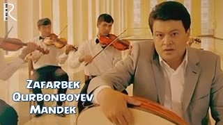 Зафарбек Курбонбоев - Мандек