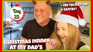 Christmas Dinner at My Dad's House | Vlogmas 23