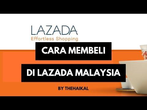 Cara Beli Barang Online Di Lazada Malaysia