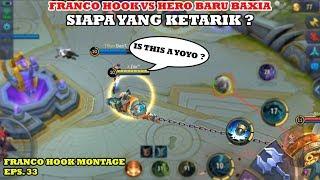 FRANCO HOOK MONTAGE EPS. 33 | HOOK THE NEW HERO BAXIA